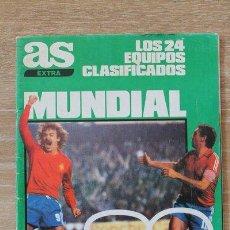 Coleccionismo deportivo: REVISTA. AS. EXTRA. LOS 24 EQUIPOS CLASIFICADOS. LOS 17 ESTADIOS MUNDIALISTAS. CALENDARIO. 1982.. Lote 102109119