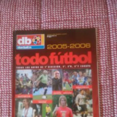 Coleccionismo deportivo: DON BALÓN EXTRA LIGA TODO FÚTBOL TOTAL 2005 - 2006. Lote 103189191