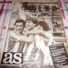 Coleccionismo deportivo: AS(10-9-84)LA HUELGA HACE JUGAR A LOS CHAVALES!!!!R.MADRID-BARÇA CON CASTILLA-BARÇA AT.!!!. Lote 103779763