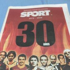 Coleccionismo deportivo: SPORT. SUPLEMENTO ESPECIAL 30 ANIVERSARIO. Lote 103784794
