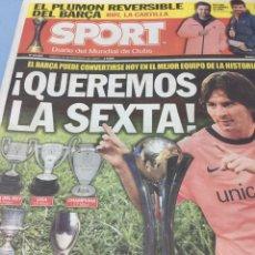 Coleccionismo deportivo: SPORT.19/12/2009. QUEREMOS LA SEXTA!!. Lote 103802220