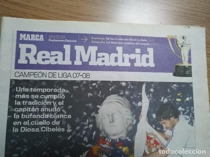 Coleccionismo deportivo: DIARIO MARCA -06 MAYO 2008 CAMPEON DE LIGA 2076-2008 31 LIGAS REAL MADRID CON SUPLEMENTO ESPECIAL - Foto 5 - 105365407