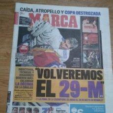 Coleccionismo deportivo: DIARIO MARCA - 22 ABRIL 2011 CAMPEON DE COPA REAL MADRID - VOLVEREMOS EL 29-M . Lote 106485803