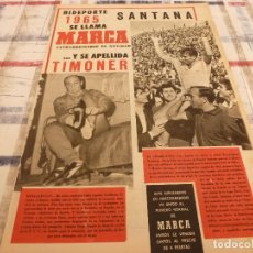 Coleccionismo deportivo: SUPLEM.MARCA NAVIDAD(1965)GUILLERMO TIMONER,SANTANA,R.MADRID,AT.MADRID,BOXEO,CICLISMO. Lote 106914019
