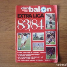 Coleccionismo deportivo: REVISTA FUTBOL DON BALON EXTRA LIGA 83 84 CON 124 PAGINAS - TEMPORADA 1983 1984. Lote 107797799