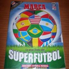 Coleccionismo deportivo: SUPER ÁLBUM MARCA - LA GRAN FIESTA DEL SUPERFÚTBOL - GUÍA USA '94 . Lote 108277767
