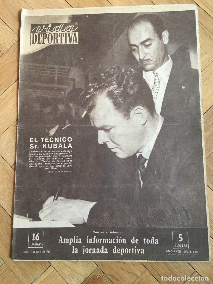VIDA DEPORTIVA (12-6-1961) KUBALA BARCELONA ESPAÑA ARGENTINA ENRIQUE LLAUDET VALENCIA (Coleccionismo Deportivo - Revistas y Periódicos - Vida Deportiva)