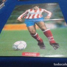 Coleccionismo deportivo: POSTER SOLOZABAL ATLETICO DE MADRID DE LA REVISTA DON BALON. Lote 109028895