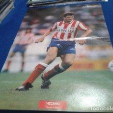 Coleccionismo deportivo: POSTER VIZCAINO ATLETICO DE MADRID DON BALON. Lote 109030851