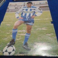 Coleccionismo deportivo: POSTER BEBETO DEPORTIVO DE LA CORUÑA 92-93 DON BALON. Lote 109032427