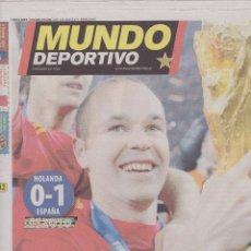 Coleccionismo deportivo: MUNDO DEPORTIVO: ESPAÑA CAMPEONA DEL MUNDO DE FÚTBOL 2010. SUDÁFRICA. Lote 160277932
