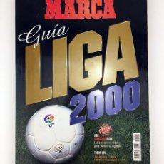 Coleccionismo deportivo: MARCA ANUARIO GUIA DE LA LIGA 2000 FUTBOL PROFESIONAL LFP FANTASTICA EN BUEN ESTADO COMBINA ENVIOS. Lote 110835715