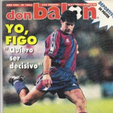 Coleccionismo deportivo: REVISTA DON BALON.N 1063.YO,FIGO.POSTER DEPORTIVO LA CORUÑA.. Lote 111415891