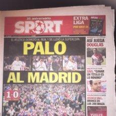 Coleccionismo deportivo: SPORT 23/8/2014. FINAL SUPERCOPA. ATLÉTICO,1-R.MADRID,0. Lote 111467055