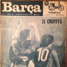 Coleccionismo deportivo: CRUYFF. REVISTA BARÇA. FC BARCELONA 74. 0-5. BUEN ESTADO. Lote 111513071