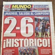 Coleccionismo deportivo: FC BARCELONA. 2-6 EN MADRID. EL MUNDO DEPORTIVO. BUEN ESTADO.. Lote 111514139