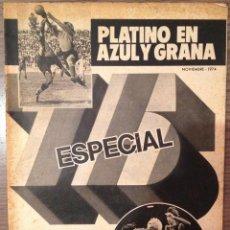 Coleccionismo deportivo: FC BARCELONA 74. ESPECIAL 75 ANIVERSARIO.. Lote 111516859