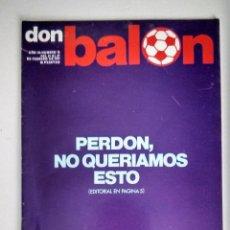 Coleccionismo deportivo: DON BALON REVISTA CON PORTADA DE DISCULPA FEBRERO 1977. Lote 111755655