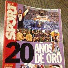 Coleccionismo deportivo: SPORT 20 AÑOS DE ORO. BUEN ESTADO.. Lote 111900391