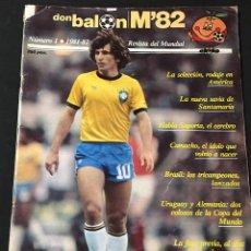 Coleccionismo deportivo: REVISTA DON BALON ESPECIAL MUNDIAL 1982 M'82 NUMERO Nº 1. Lote 112336327