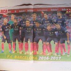 Coleccionismo deportivo: FC BARCELONA. POSTER DEL DIARIO MARCA TEMPORADA 2016/17. BARÇA. Lote 112363571
