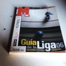 Coleccionismo deportivo: MARCA REVISTAS...GUÍA DE LA LIGA 06..... Lote 113476207