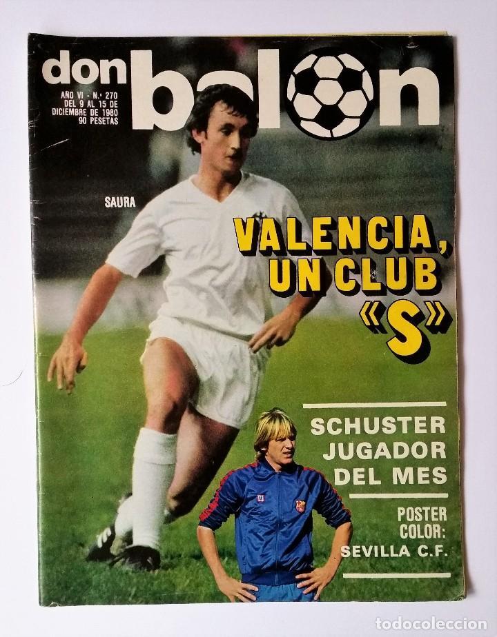 DON BALÓN 270. LOZANO - CAMACHO VS GORDILLO - KORTABARRIA - PINEDA - LAS PALMAS (Coleccionismo Deportivo - Revistas y Periódicos - Don Balón)