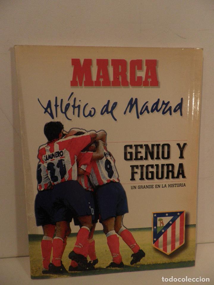 ATLÉTICO DE MADRID GENIO Y FIGURA, UN GRANDE EN LA HISTORIA. MARCA 1995. ENCUADERNADO (Coleccionismo Deportivo - Revistas y Periódicos - Marca)
