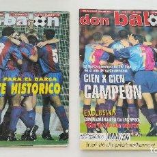 Coleccionismo deportivo: DON BALÓN NUMS. 867 Y 1232 F.C. BARCELONA CAMPEÓN LIGA 91 92 Y 98 99 CON POSTERS.. Lote 114345799