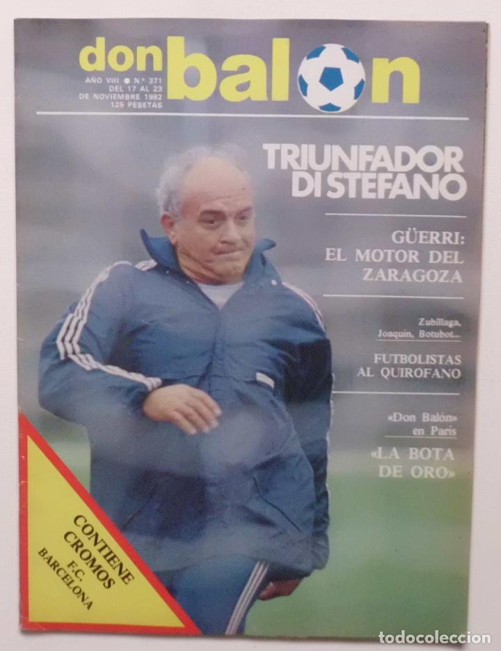 REVISTA DON BALON Nº 371 DEL 17 AL 23 NOVIEMBRE DE 1982 PAGINA CENTRAL CROMOS DEL F.C.BARCELONA (Coleccionismo Deportivo - Revistas y Periódicos - Don Balón)