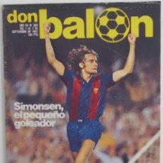 Coleccionismo deportivo: REVISTA DON BALON Nº 308 DEL 1 AL 7 DE SEPTIEMBRE DE 1981 POSTER R.SOCIEDAD 81/82. Lote 114598915