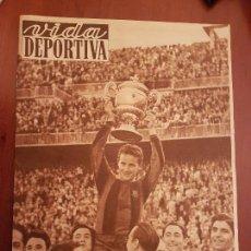 Coleccionismo deportivo - Vida Deportiva 350 mayo 1952 Barça Fútbol Club Barcelona campeón Copa de España del Generalísimo - 114637631
