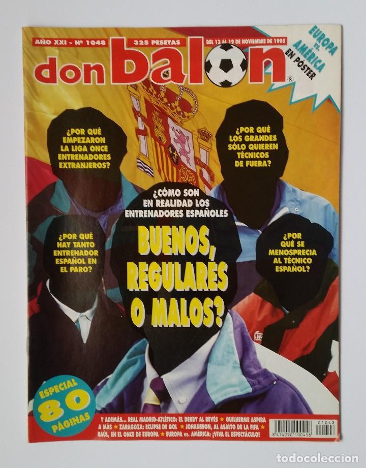 DON BALÓN 1048. GUILHERME - REAL MADRID VS ATLÉTICO - ZARAGOZA - WEAH - ZIGANDA. (Coleccionismo Deportivo - Revistas y Periódicos - Don Balón)