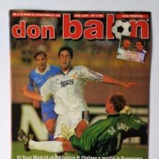 Coleccionismo deportivo: DON BALÓN 1194. SUPERCOPA MADRID - CHELSEA - IVAN DE LA PEÑA - AMOR - SALAS.. Lote 114720551