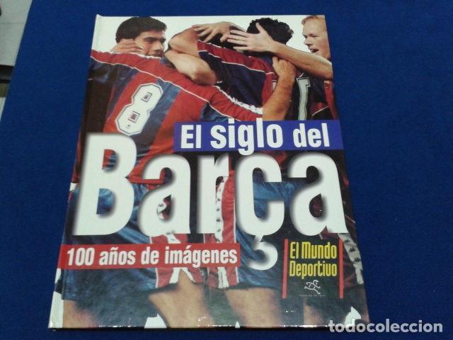 Coleccionismo deportivo: ALBUM MUNDO DEPORTIVO EL SIGLO DEL BARCA 100 AÑOS DE IMAGENES LOS CROMOS SIN PEGAR VER FOTOS - Foto 2 - 115199099