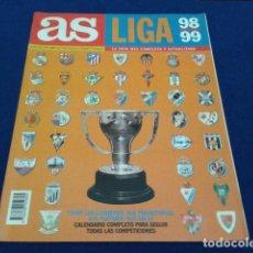 Coleccionismo deportivo: REVISTA AS LIGA 98/ 99 LA GUIA MAS COMPLETA . CALENDARIO, JUGADORES, PARTIDOS, SUS GOLES, 1ª,2ª 2ªB . Lote 115201403