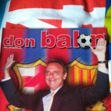 Coleccionismo deportivo: DON BALON NÚMERO 1293 RIQUELME, POCHETTINO, FIGO , BILBAO... Lote 115711895
