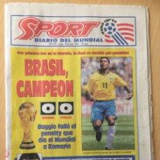 Coleccionismo deportivo: SPORT.18/7/1890. FINAL MUNDIAL USA 94. BRASIL,0-ITALIA,0. Lote 116421658