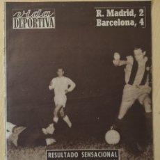 Coleccionismo deportivo: VIDA DEPORTIVA.9/6/59.FINAL COPA EUROPA. R.MADRID,2-STADE REIMS,0. COPA. R.MADRID,2-BARCELONA,4. Lote 116500962