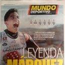 Coleccionismo deportivo: MUNDO DEPORTIVO, MARQUEZ 6 VECES CAMPEON. Lote 116900279