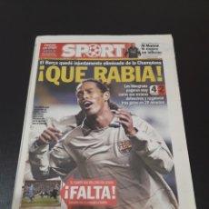 Coleccionismo deportivo: SPORT. N° 9.131. 9/03/2005. EL BARÇA QUEDÓ INJUSTAMENTE ELIMINADO DE LA CHAMPIONS. ¡QUE RABIA!.. Lote 117602524