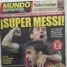 Coleccionismo deportivo: MUNDO DEPORTIVO.18/8/2011.SUPERCOPA.BARCELONA,3 R.MADRID,2. Lote 117732763