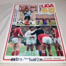Coleccionismo deportivo: REVISTA EXTRA LIGA DON BALÓN 81 - 82. Lote 117924926