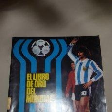 Coleccionismo deportivo: DON BALÓN EXTRA. LIBRO DE ORO DEL MUNDIAL 1978. Lote 118579576