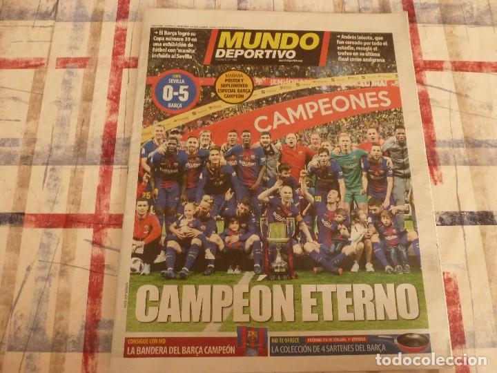 MUNDO DEPORTIVO(22-4-18)!!!! BARÇA 5 SEVILLA 0 !!!!CAMPEONES COPA REY Y GOLEADA !!!MESSI E INIESTA. (Coleccionismo Deportivo - Revistas y Periódicos - Mundo Deportivo)