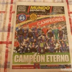 Coleccionismo deportivo: MUNDO DEPORTIVO(22-4-18)!!!! BARÇA 5 SEVILLA 0 !!!!CAMPEONES COPA REY Y GOLEADA !!!MESSI E INIESTA.. Lote 209899302