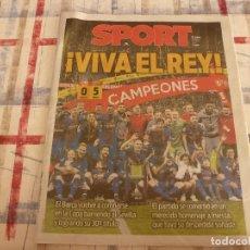 Collezionismo sportivo: SPORT(22-4-18)!!!! BARÇA 5 SEVILLA 0 !!!!CAMPEONES COPA REY Y GOLEADA !!!MESSI E INIESTA.. Lote 122533926
