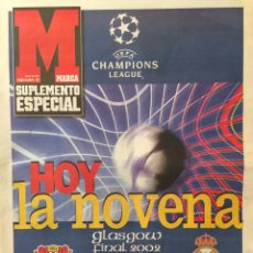 Coleccionismo deportivo: MARCA.15/5/2002. HOY FINAL CHAMPIONS. BAYER LEVERKUSEN- REAL MADRID. SUPLEMENTO ESPECIAL. Lote 118802594