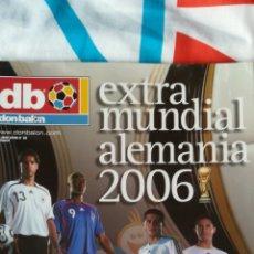 Coleccionismo deportivo: DON BALON EXTRA 83 MUNDIAL ALEMANIA 2006. Lote 119540870