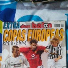 Coleccionismo deportivo: DON BALON NÚMERO 71 EXTRA COPAS EUROPEAS 2003 2004. Lote 120127046